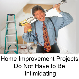 Home Improvement Projects Do Not Have to Be Intimidating-local-records-office