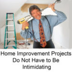 https://localrecordsoffices.net/home-improvement-projects-do-not-have-to-be-intimidating/